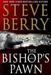 The Bishop's Pawn (Cotton Malone, #13) Book Pdf