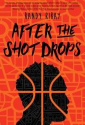 After The Shot Drops Pdf Book