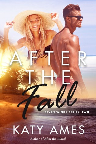 BLOG TOUR EXCERPT & GIVEAWAY:  AFTER THE FALL by Katy Ames