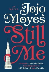 Still Me (Me Before You, #3) Pdf Book
