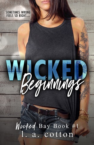 Wicked Beginnings (Wicked Bay #1)