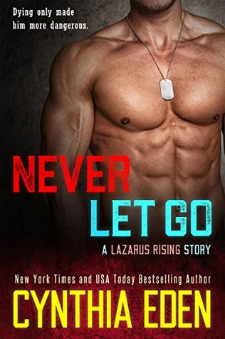 Never Let Go (Lazarus Rising #1)