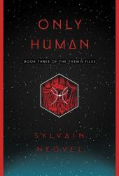 Only Human (Themis Files, #3) Book Pdf