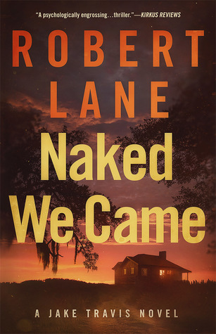Naked We Came (Jake Travis, #5)
