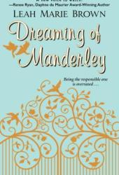 Dreaming of Manderley: A Riches to Romance Tale