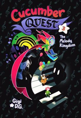The Melody Kingdom (Cucumber Quest, #3)