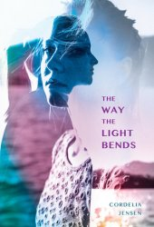 The Way the Light Bends Pdf Book