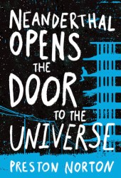 Neanderthal Opens the Door to the Universe Pdf Book