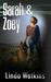 Sarah & Zoey, A Novella