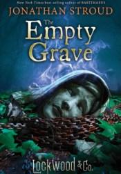 The Empty Grave (Агентство «Локвуд и компания», #5) Pdf Book