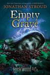 The Empty Grave (Lockwood & Co. #5)