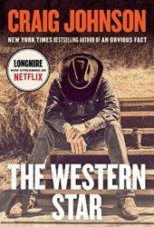 The Western Star (Walt Longmire, #13) Book Pdf