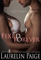 Fixed Forever (Fixed #6) Pdf Book
