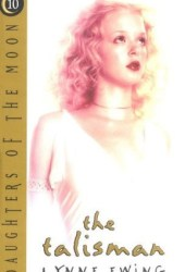 The Talisman (Daughters of the Moon, #10)