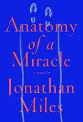 Anatomy of a Miracle Pdf Book