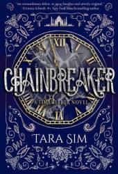 Chainbreaker (Timekeeper, #2) Pdf Book