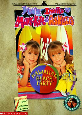 You're Invited to Mary-Kate & Ashley's Hawaiian Beach Party