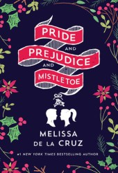 Pride and Prejudice and Mistletoe Book Pdf
