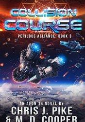 Collision Course (Perilous Alliance, #3) Pdf Book