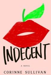 Indecent Pdf Book