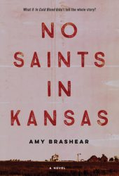 No Saints in Kansas Pdf Book