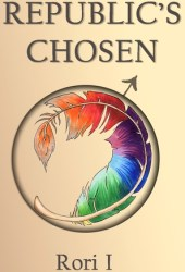 Republic's Chosen (After The World Ends, #1)