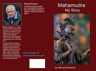 Mahamudra: A Story: Experiences with Mahamudra