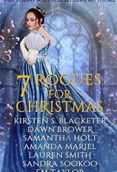 Seven Rogues for Christmas: A Historical Romance Holiday Collection Pdf Book