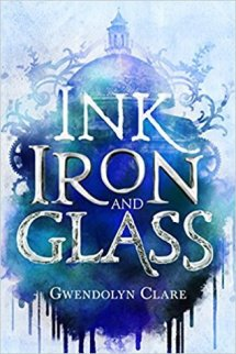 Ink, Iron, and Glass (Ink, Iron, and Glass, #1)