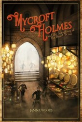Mycroft Holmes and the Adventure of the Desert Wind (Mycroft Holmes #1)