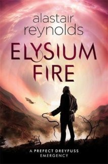 Elysium Fire by Alastair Reynolds