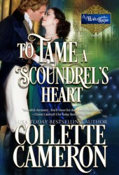 To Tame a Scoundrel's Heart (A Waltz with a Rogue Novellas, #4) Book Pdf