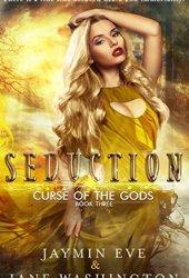 Seduction (Curse of the Gods #3) Pdf Book