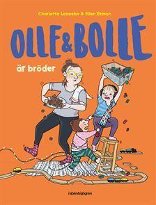 Olle och Bolle är bröder (Olle och Bolle, #1)