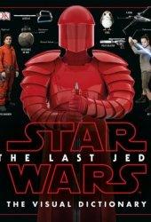 The Last Jedi - The Visual Dictionary Pdf Book