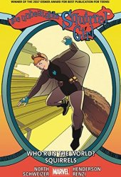 The Unbeatable Squirrel Girl, Volume 6: Who Run The World? Squirrels Pdf Book