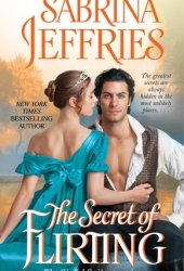 The Secret of Flirting (Sinful Suitors, #5) Pdf Book