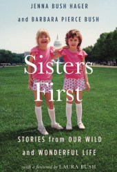 Sisters First: Stories from Our Wild and Wonderful Life Book Pdf