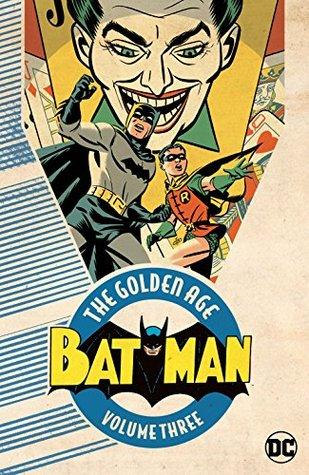 Batman: The Golden Age Vol. 3 (Detective Comics (1937-2011))