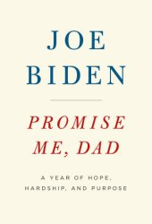 Promise Me, Dad: A Year of Hope, Hardship, and Purpose Pdf Book