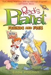 Friends and Foes (Red's Planet #2) Pdf Book
