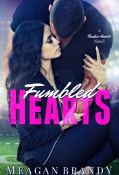 Fumbled Hearts (Tender Hearts #1) Book Pdf