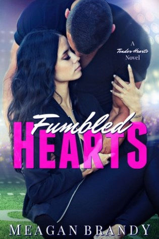 Fumbled Hearts (Tender Hearts #1) Book Pdf ePub