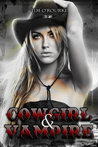 Cowgirl & Vampire (Book Two) (The Laura Pepper Trilogy 2)