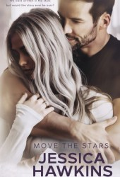 Move the Stars (Something in the Way, #3) Pdf Book