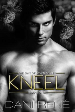 Kneel (Sins of Seven #1)
