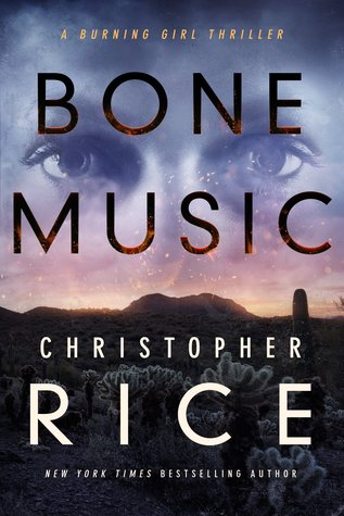 Bone Music (Burning Girl, #1)