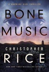 Bone Music (Burning Girl, #1) Book Pdf