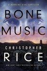 Bone Music (Burning Girl, #1)