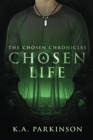 A Chosen Life (The Chosen Chronicles #1)